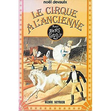 Le Cirque à l'ancienne