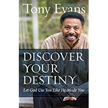 Discover Your Destiny: Let God Use You Like He Made You (English Edition)