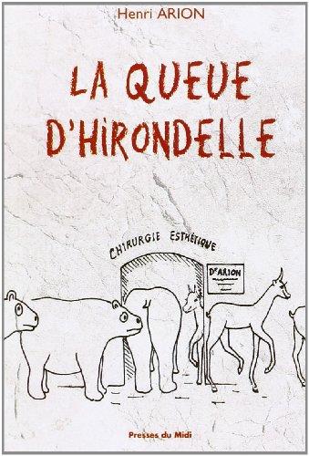 La Queue d'hirondelle par  Henri Arion