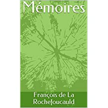 Mémoires (French Edition)