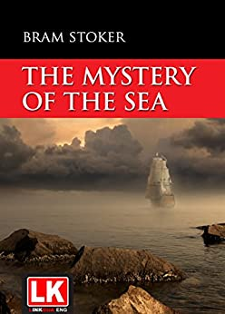 The  Mystery of the Sea von [Bram Stoker]