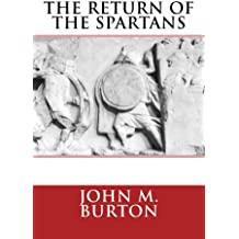 The Return of the Spartans (The Chronicles of Sparta Book 2)