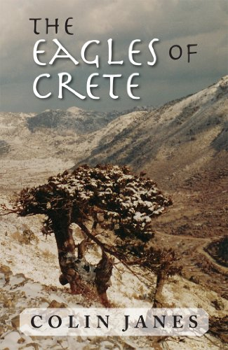 The Eagles of Crete: An Untold Story of Civil War (English Edition) -
