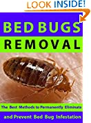 #7: Bed Bugs Removal --- The best methods to permanently eliminate and prevent bed bug infestation.