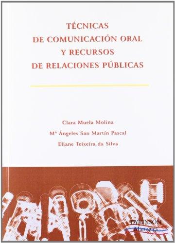 Técnicas de comunicación oral y recursos de relaciones públicas por Clara Muela Molina