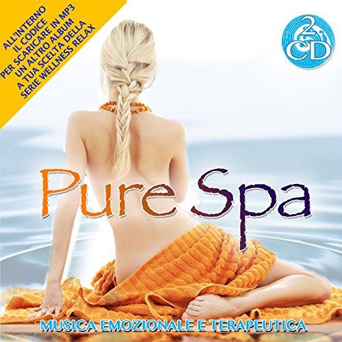 Pure Spa -Musica Emozionale e Terapeutica Cd Doppio Wellness Relax