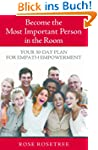 Become The Most Important Person In T...