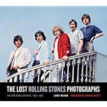 The Lost Rolling Stones Photographs: The Bob Bonis Archive, 1964-1966 by Larry Marion (2010-12-01)