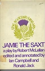 Jamie the Saxt (Scottish Library)