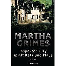 Inspektor Jury spielt Katz und Maus: Ein Inspektor-Jury-Roman 7