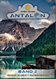 Gefahr im Wald & Filmaufnahmen (Antalon 2) (German Edition)