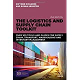 The Logistics and Supply Chain Toolkit: Over 100 Tools for Transport, Warehousing and Inventory Management