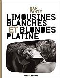 Limousines blanches et blondes platines
