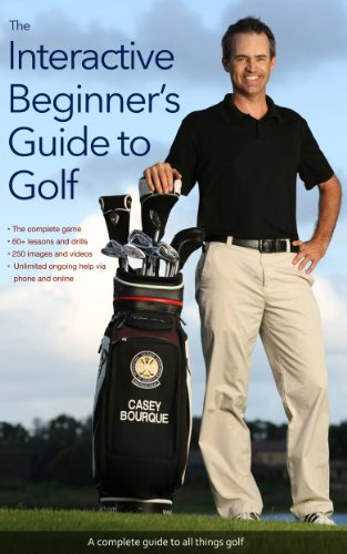 The Interactive Beginner's Guide to Golf (English Edition) por Casey Bourque