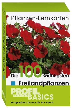 Pflanzen-Lernkarten -  Die 100 wichtigsten Freilandpflanzen