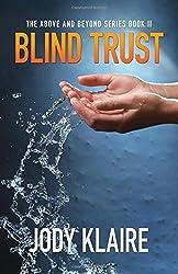 Blind Trust by Jody Klaire (2015-06-01)