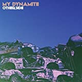 My Dynamite: Otherside [Vinyl LP] (Vinyl)