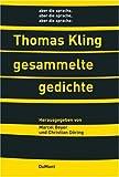 Gesammelte Gedichte: 1981-2005 - Thomas Kling