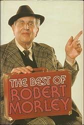 The Best of Robert Morley