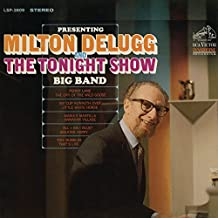 """Presenting Milton Delugg and """"The Tonight Show"""" Big Band"""