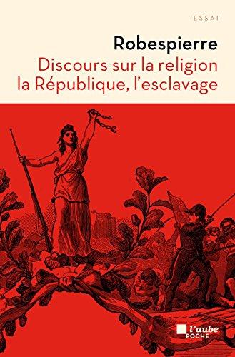 Discours sur la religion, la Rpublique, l'esclavage
