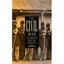 The Civil War: The Third Year Told by Those Who Lived It (LOA #234) (Library of America: The Civil War Collection Book 3) (English Edition)