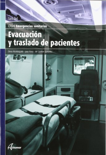 Evacuación Y Traslado De Pacientes. CFGM