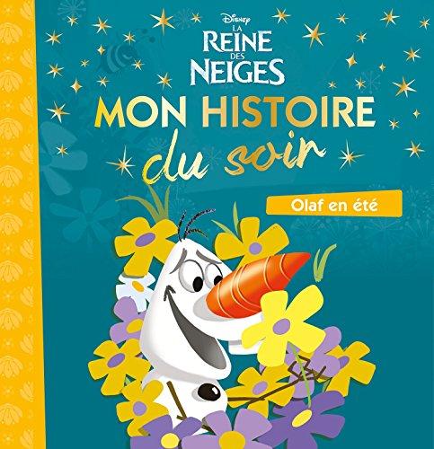 REINE DES NEIGES - Mon Histoire du Soir [tout carton] - Olaf à la plage