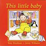 This Little Baby by Tony Bradman (2003-04-01)