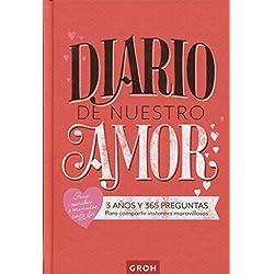 Diario de nuestro amor (Diarios de 3 a 5 años)