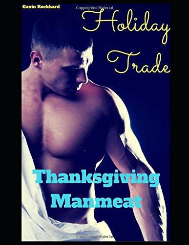 Holiday Trade: Thanksgiving Manmeat