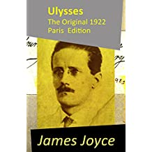 Ulysses - The Original 1922 Paris Edition (English Edition)