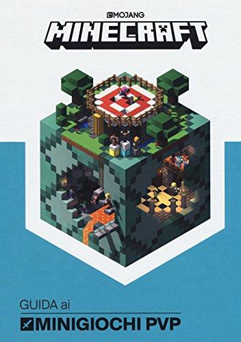 Minecraft. Guida ai minigiochi PVP