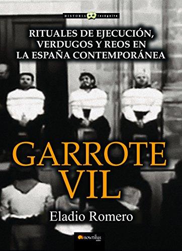 Garrote Vil por Eladio Romero