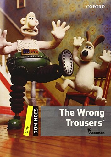The Wrong Trousers: Reader 6. Schuljahr, Stufe 1 (Dominoes: Level One)