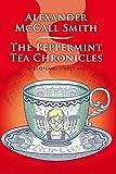 The Peppermint Tea Chronicles (Scotland Street Volume 13) (44 Scotland Street)