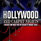 Hollywood Red Carpet Nights: Fanfares and Music for the Oscars and Award Shows