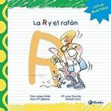 La R Y El Ratón (Castellano - A Partir De 3 Años - Libros Didácticos - Las Divertidas Aventuras De Las Letras Y Los Números)