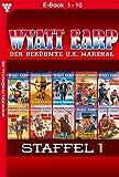 Wyatt Earp Staffel 1 - Western: E-Book 1-10