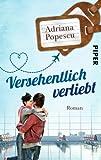 'Versehentlich verliebt: Roman' von Adriana Popescu