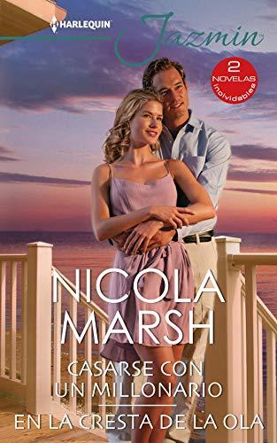 Casarse con un millonario y En la cresta de la ola de Nicola Marsh