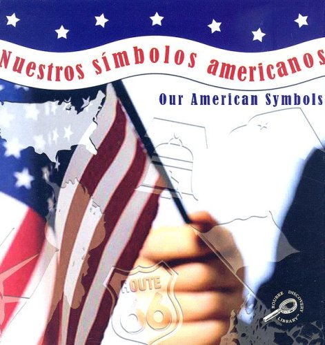 Nuestros Simbolos Americanos/Our American Symbols (The World Around Me) por Susan Thames