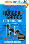 The Hunger Games 2. Catching Fire (Hu...