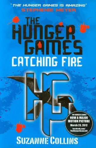 The Hunger Games 2. Catching Fire (Hunger Games Trilogy, Band 2) (Games Hunger Gale)