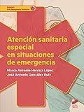 Atención sanitaria especial en situaciones de emergencia (Sanidad)