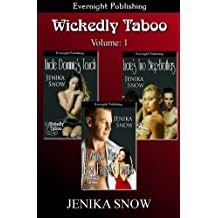 Wickedly Taboo (Volume 1) by Jenika Snow (2013-11-07)