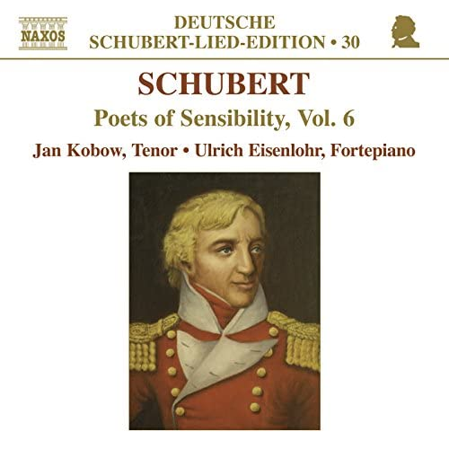 Schubert-Lied-Edition: Poets of Sensibility, Vol. 6
