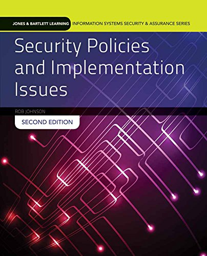 Read pdf security policies and implementation issues jones bartlett pdf epub docx doc mobi security policies and implementation issues jones bartlett learning information systems security assurance fandeluxe Image collections