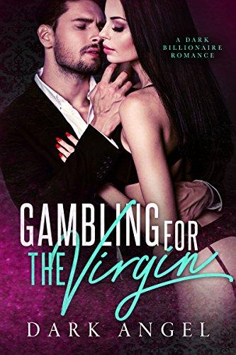 gambling-for-the-virgin-a-dark-billionaire-romance-english-edition