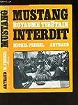 Mustang Royaume Tib�tain Interdit